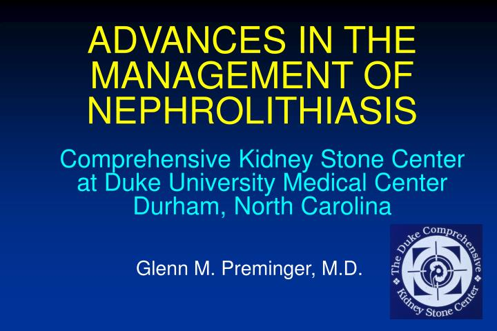 advances in the management of nephrolithiasis n.