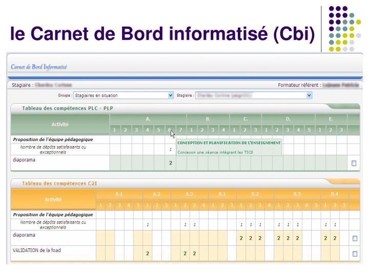 le Carnet de Bord informatisé (Cbi)