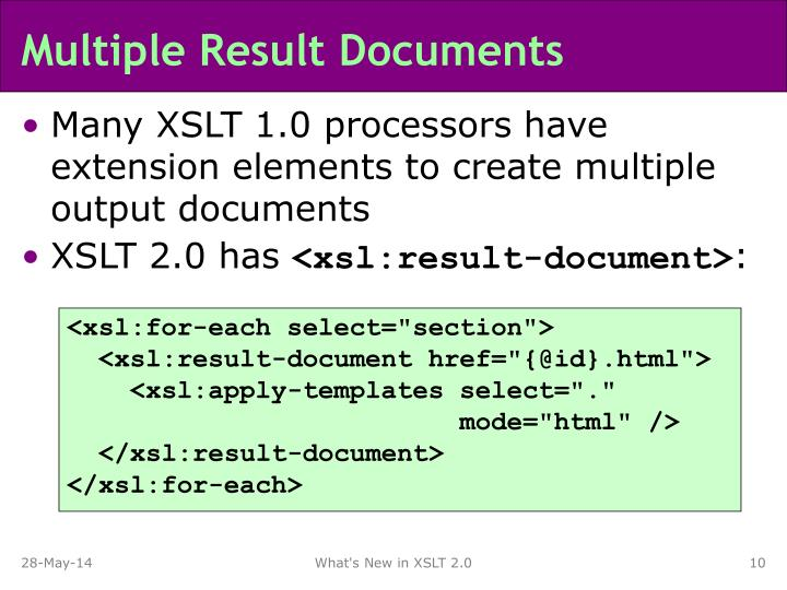 Multiple Result Documents