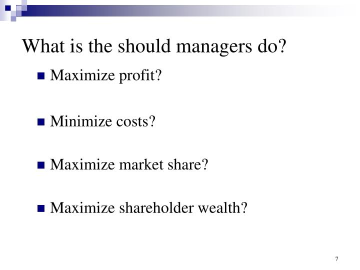 What is the should managers do?