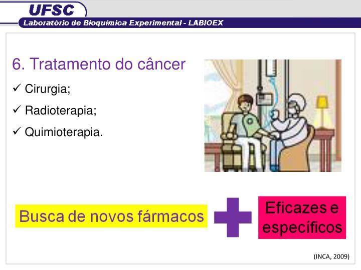 6. Tratamento do câncer