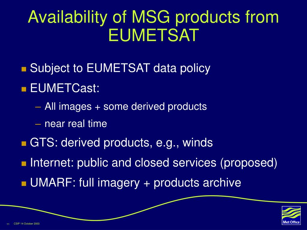 Availability of MSG products from EUMETSAT