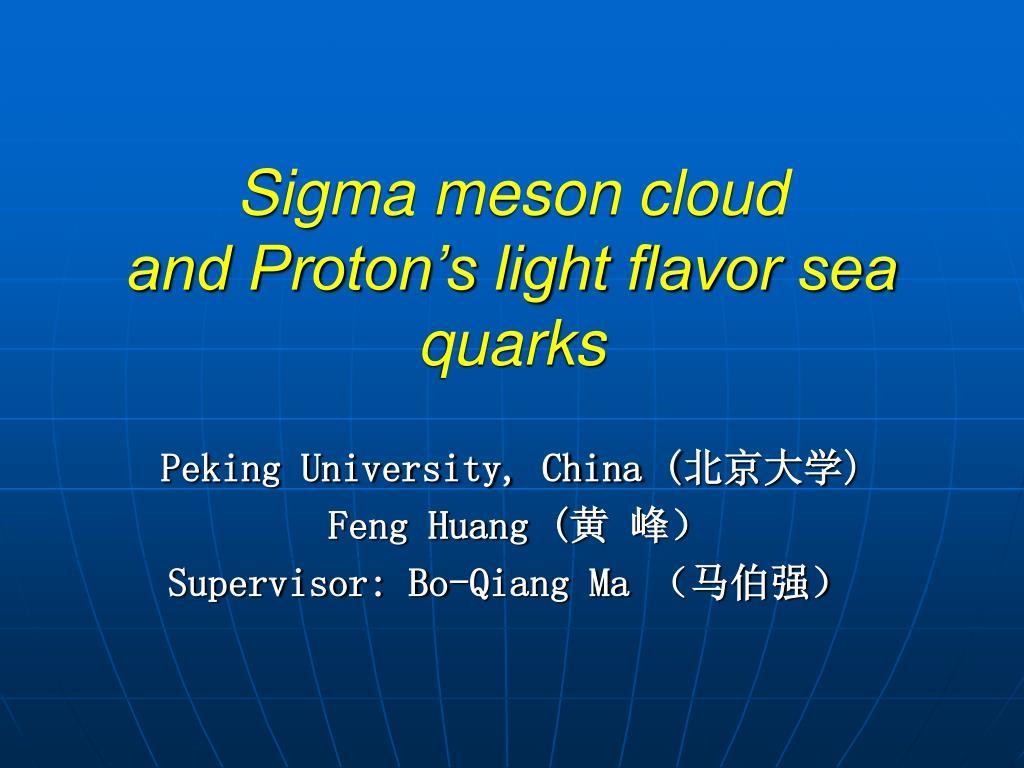 sigma meson cloud and proton s light flavor sea quarks l.
