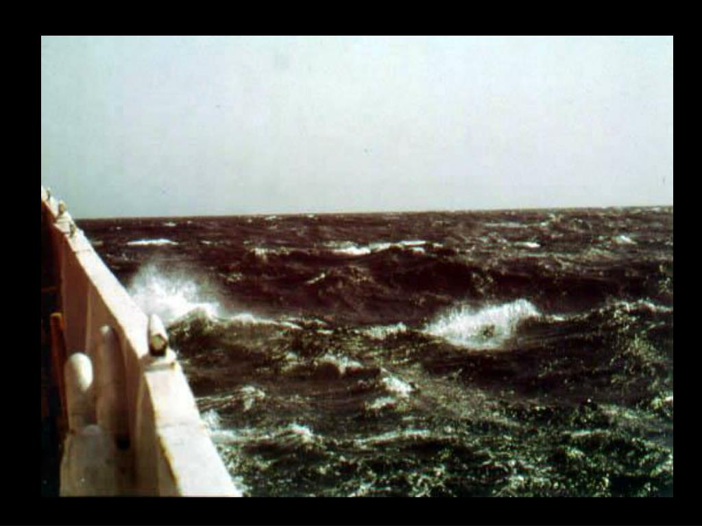 9. Rough seas