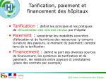 tarification paiement et financement des h pitaux