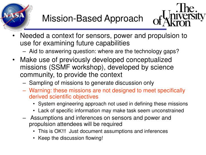 Mission based approach