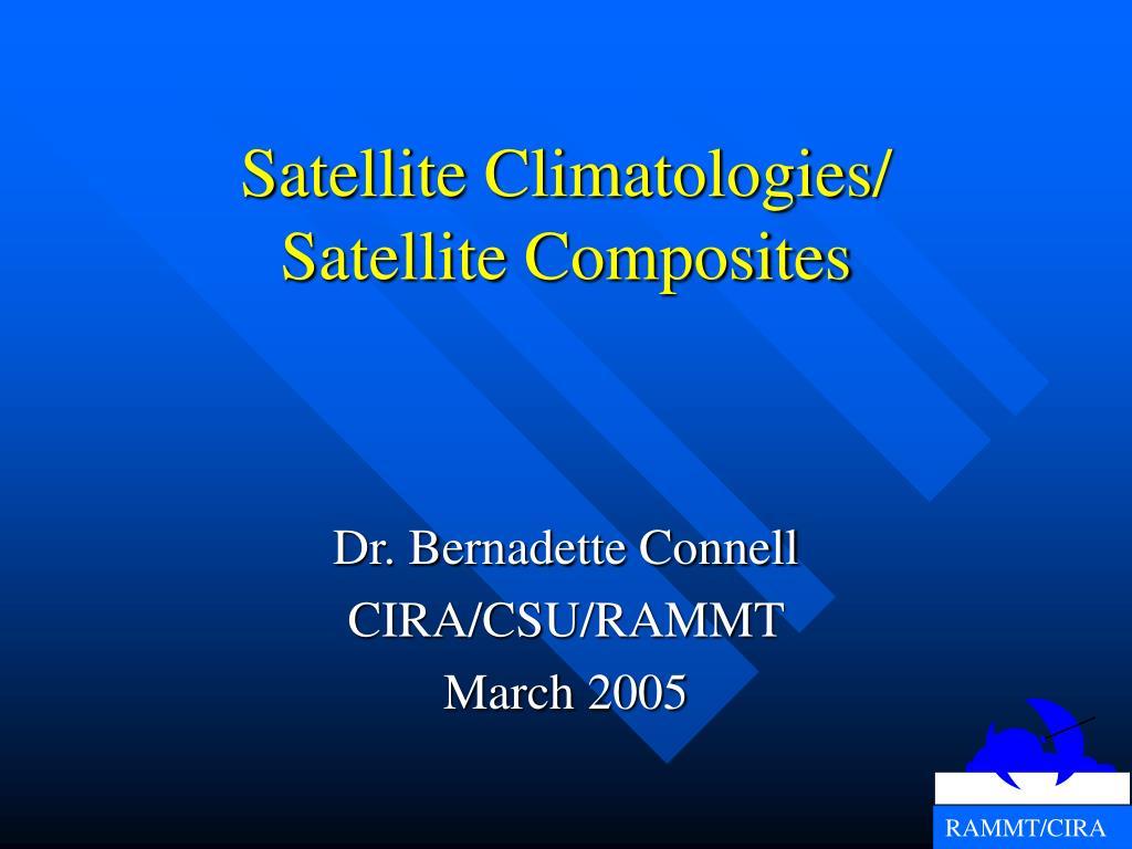 satellite climatologies satellite composites l.