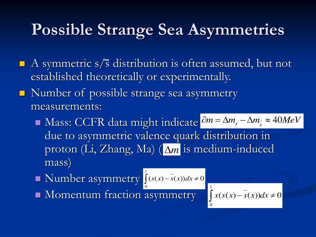 Possible Strange Sea Asymmetries