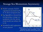 strange sea momentum asymmetry