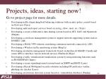 projects ideas starting now