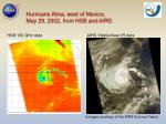 hurricane alma west of mexico may 29 2002 from hsb and airs