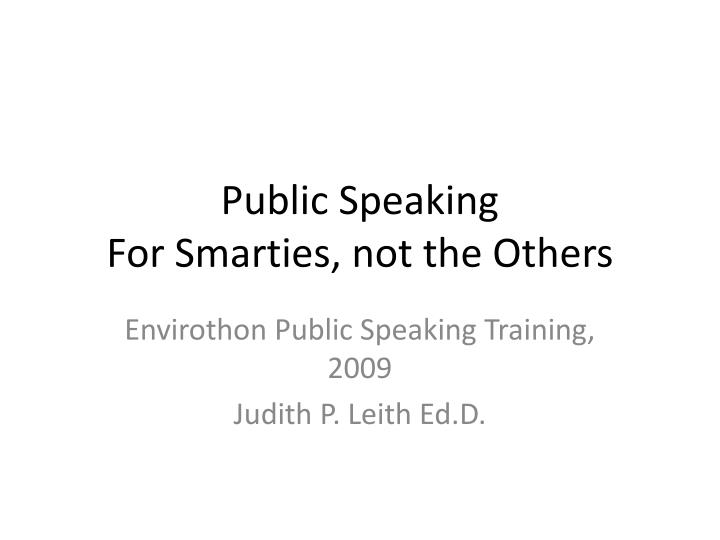 public speaking for smarties not the others n.