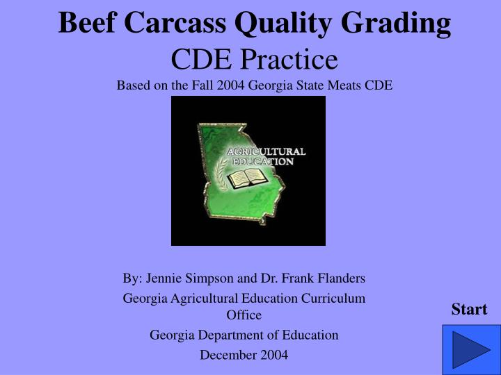 Beef carcass quality grading cde practice based on the fall 2004 georgia state meats cde
