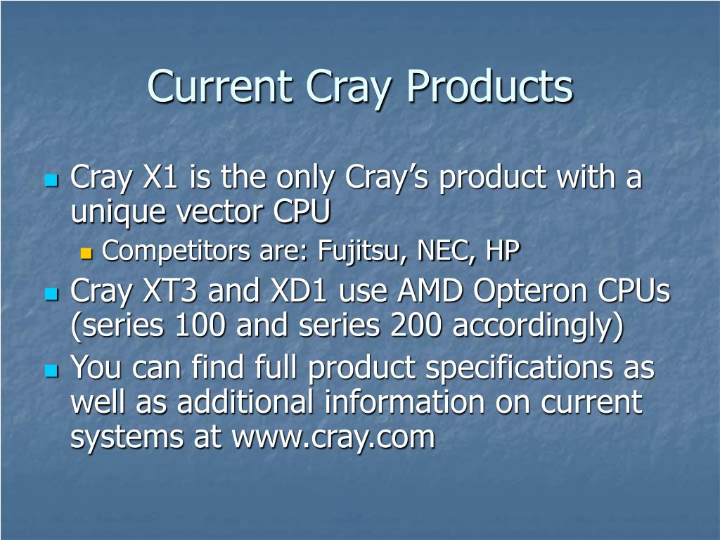 Current Cray Products