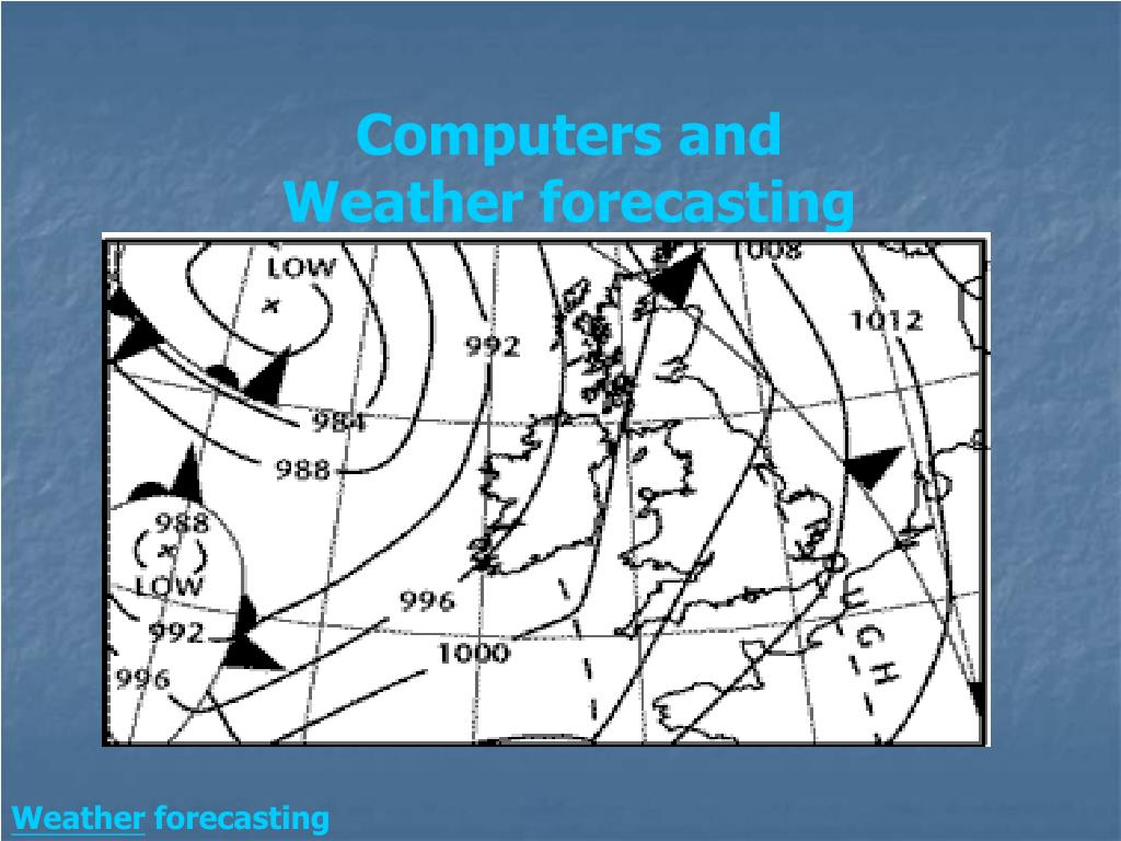 Computers and Weather forecasting