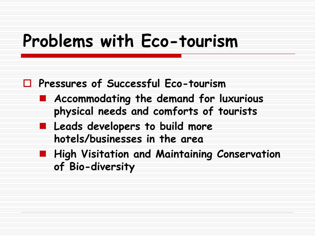Problems with Eco-tourism