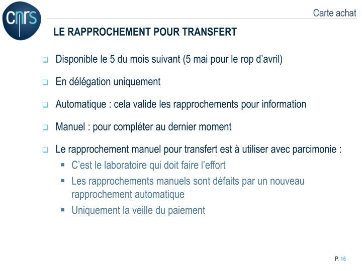 LE RAPPROCHEMENT POUR TRANSFERT