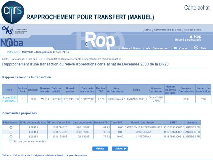 RAPPROCHEMENT POUR TRANSFERT (MANUEL)