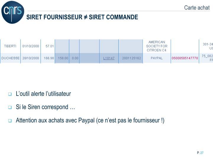 SIRET FOURNISSEUR ≠ SIRET COMMANDE