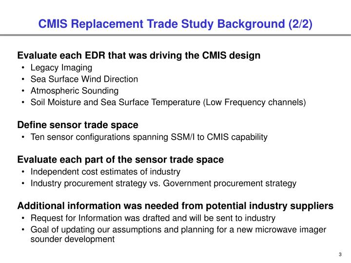 Cmis replacement trade study background 2 2