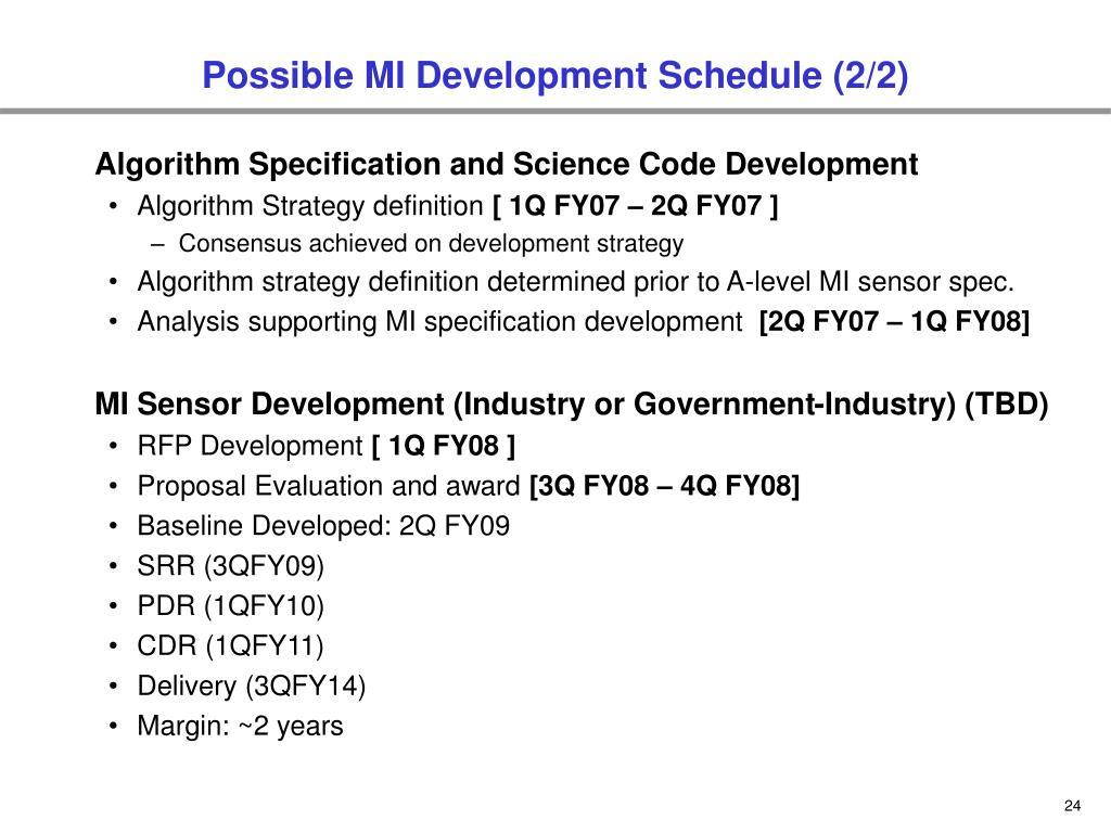 Possible MI Development Schedule (2/2)