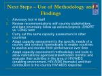 next steps use of methodology and findings