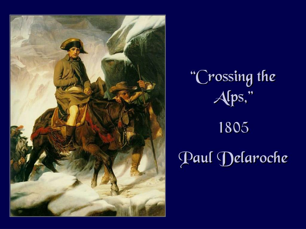 """""""Crossing the Alps,"""""""