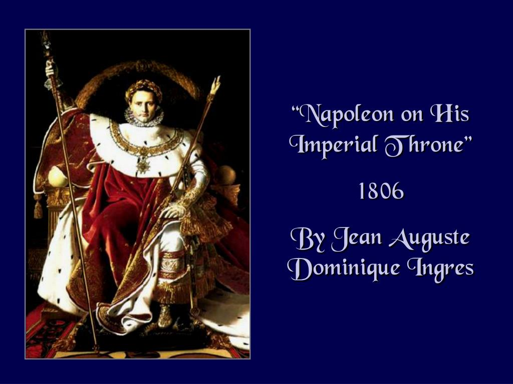 """Napoleon on His Imperial Throne"""