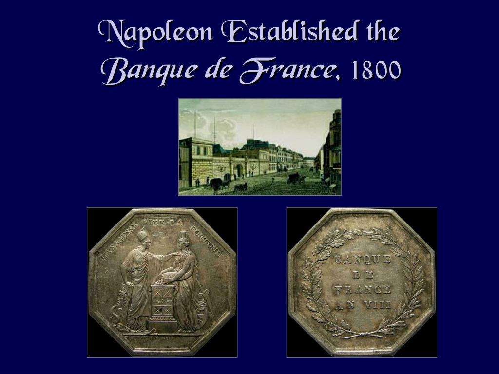 Napoleon Established the