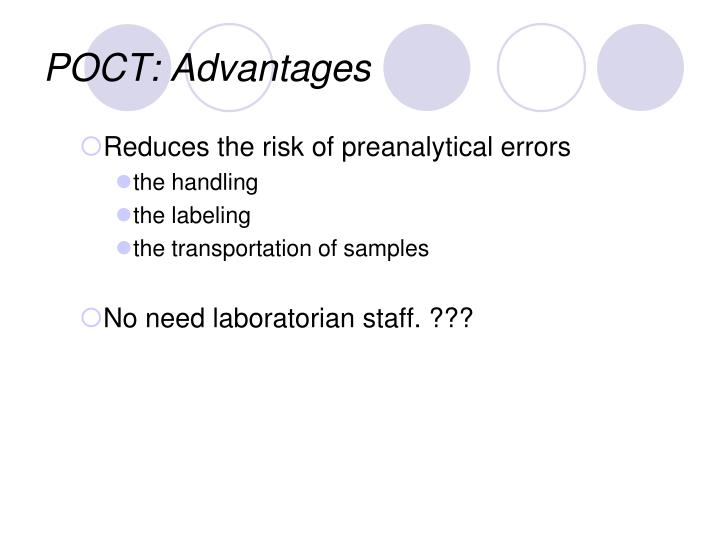 POCT: Advantages