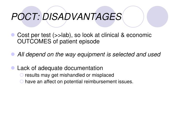 POCT: DISADVANTAGES