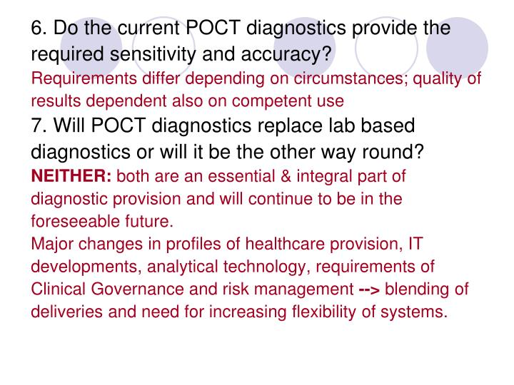6. Do the current POCT diagnostics provide the