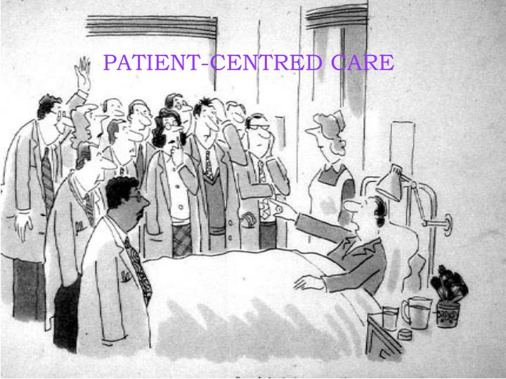PATIENT-CENTRED CARE
