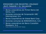 emisiones con registro cruzado bvp panam y el salvador