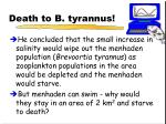 death to b tyrannus