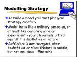 modelling strategy
