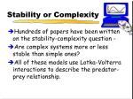 stability or complexity