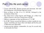 part i his life and carrier