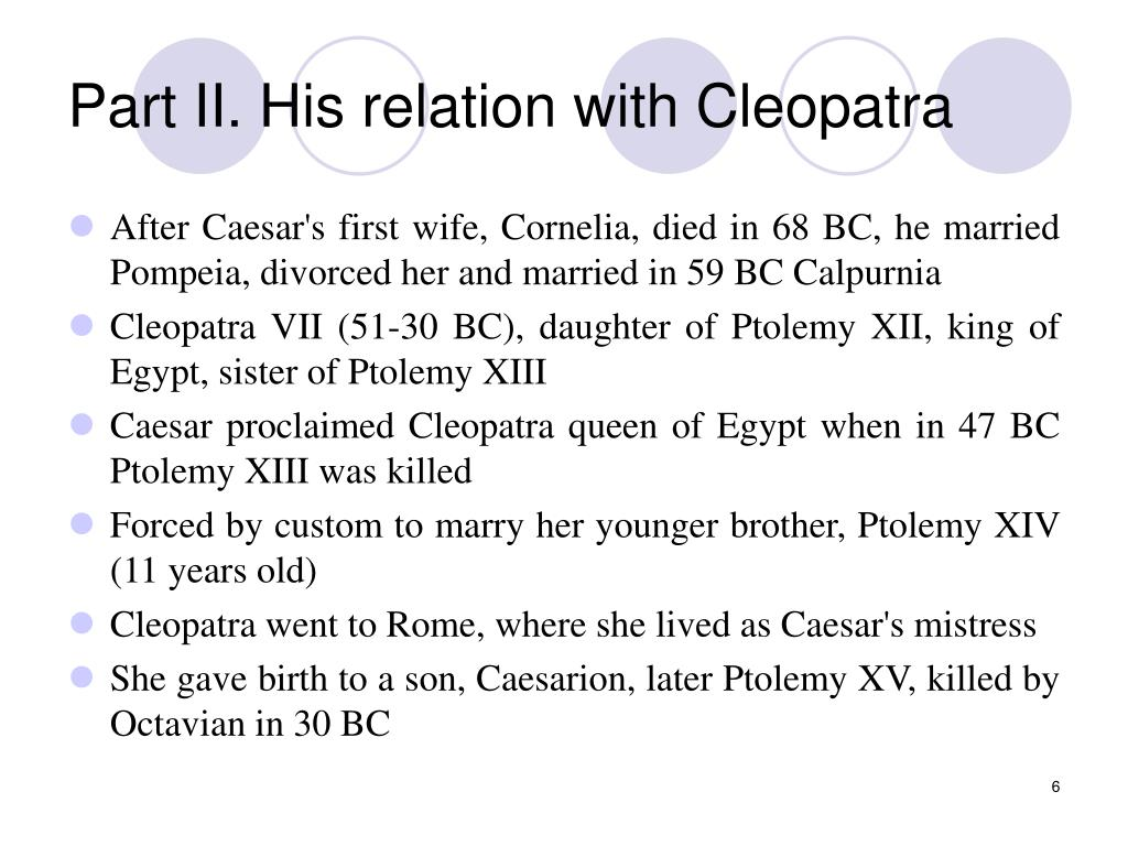 Part II. His relation with Cleopatra