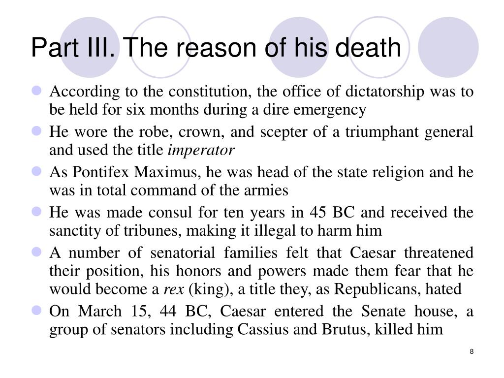 Part III. The reason of his death