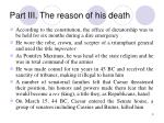 part iii the reason of his death