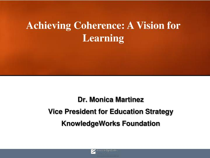 dr monica martinez vice president for education strategy knowledgeworks foundation n.