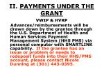 ii payments under the grant