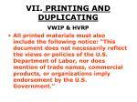 vii printing and duplicating48