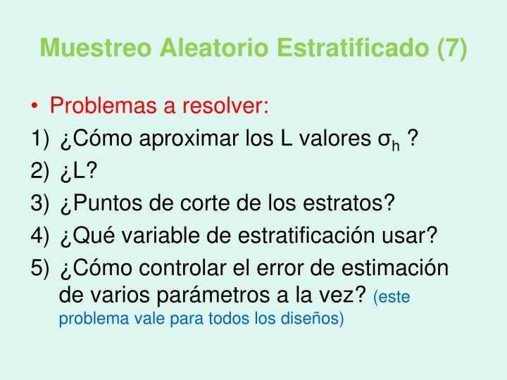 Muestreo Aleatorio Estratificado (7)