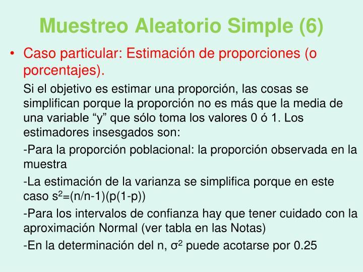 Muestreo Aleatorio Simple (6)