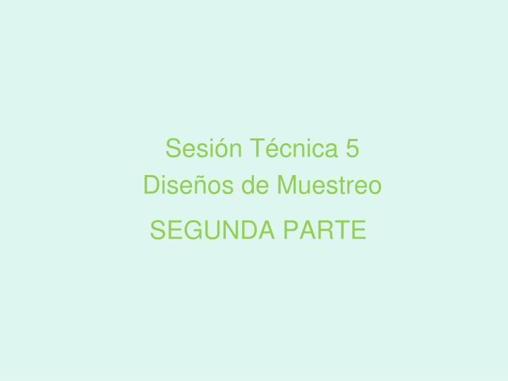 Sesión Técnica 5