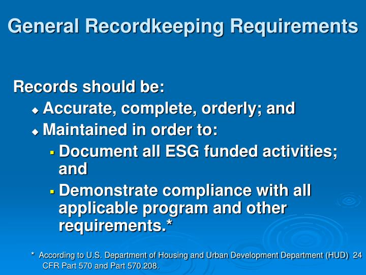 General Recordkeeping Requirements