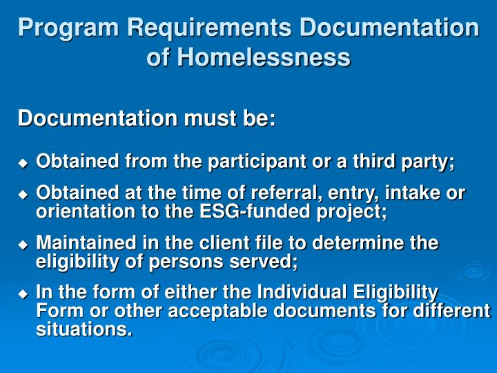 Program Requirements Documentation of Homelessness