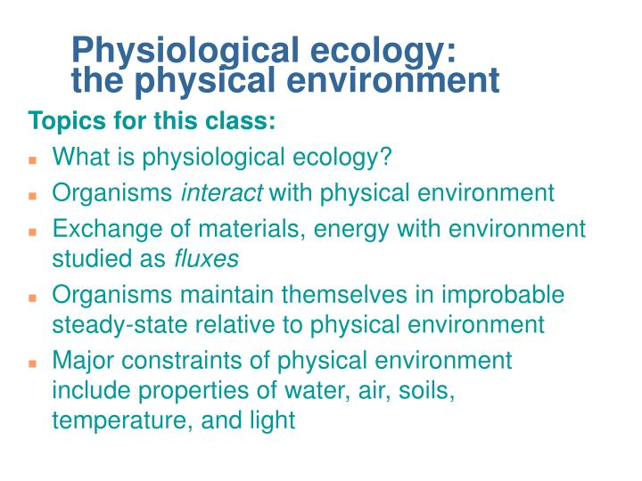 physiological ecology the physical environment n.